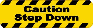 Caution Step Down Magnet