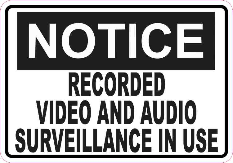 Notice Video and Audio Surveillance Magnet