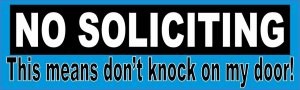 Don't Knock on My Door No Soliciting Magnet