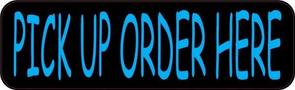Blue Pick Up Order Here Magnet