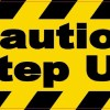Caution Step Up Magnet