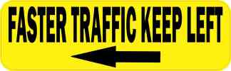 Yellow Faster Traffic Keep Left Bumper Sticker