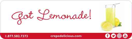 Got Lemonade! - Crepe Delicious