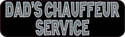 Dad's Chauffeur Service Magnet