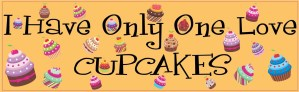 I Have Only One Love Cupcakes Magnet