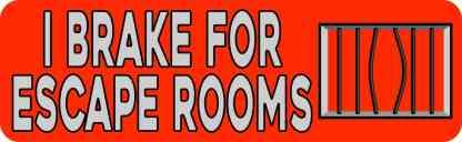 Red I Brake for Escape Rooms Bumper Sticker