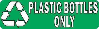 Plastic Bottles Only Permanent Vinyl Sticker