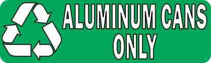 Aluminum Cans Only Permanent Vinyl Sticker