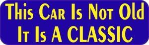 It Is a Classic Bumper Sticker