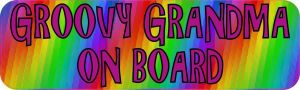 Groovy Grandma On Board Bumper Sticker