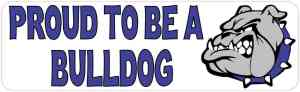 Blue Proud To Be A Bulldog Bumper Sticker