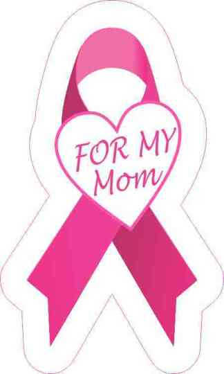 For My Mom Breast Cancer Ribbon Sticker