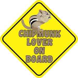 Chipmunk Lover On Board Magnet