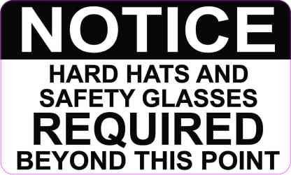 Notice Hard Hats and Safety Glasses Required Magnet