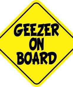 Geezer on Board Sticker