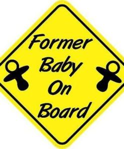 Former Baby On Board Magnet