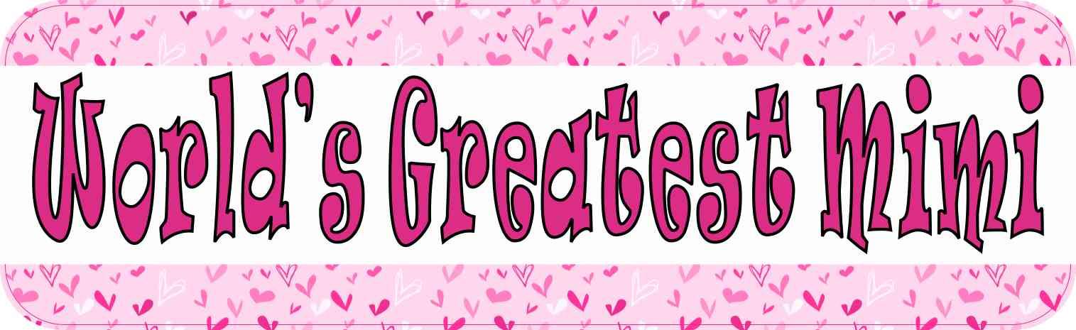 World's Greatest Mimi Bumper Sticker