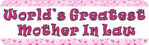 World's Greatest Mother In Law Bumper Magnet