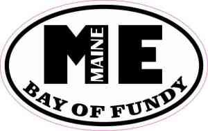 Oval ME Bay of Fundy Maine Sticker