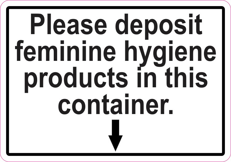Deposit Feminine Hygiene Products Sticker