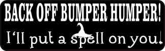 Bumper Humper I'll Put a Spell on You Sticker