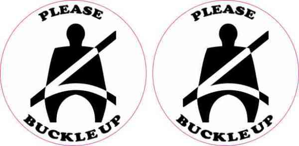Please Buckle Up Stickers