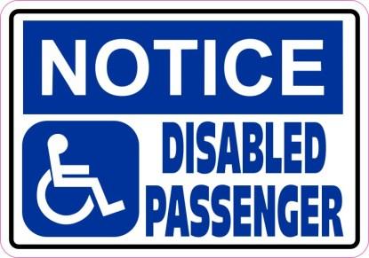 Notice Disabled Passenger Sticker