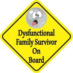 Dysfunctional Family Survivor On Board Magnet