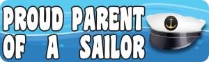 Proud Parent of a Sailor Bumper Sticker