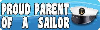 Proud Parent of a Sailor Bumper Sticker