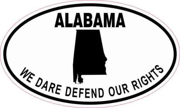 Oval Alabama We Dare Defend Our Rights Sticker