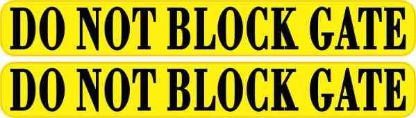 Yellow Do Not Block Gate Stickers