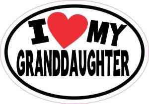 Oval I Love My Granddaughter Sticker