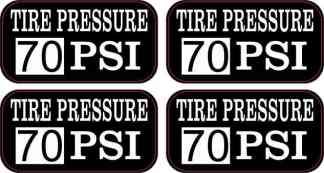 Tire Pressure 70 PSI Stickers
