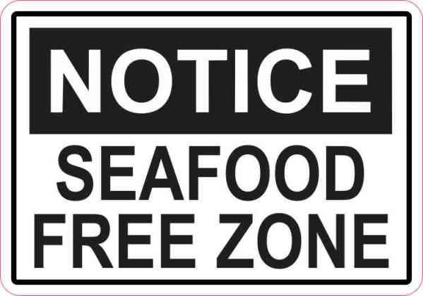 Notice Seafood Free Zone Sticker