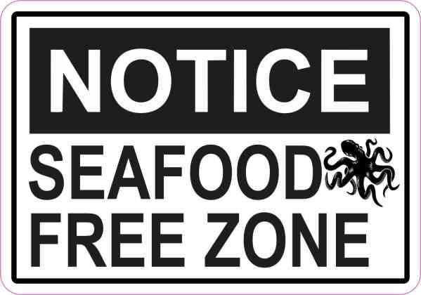 Octopus Notice Seafood Free Zone Sticker