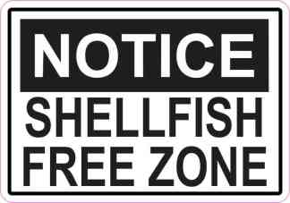 Notice Shellfish Free Zone Magnet