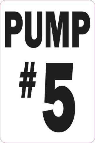 Pump #5 Sticker