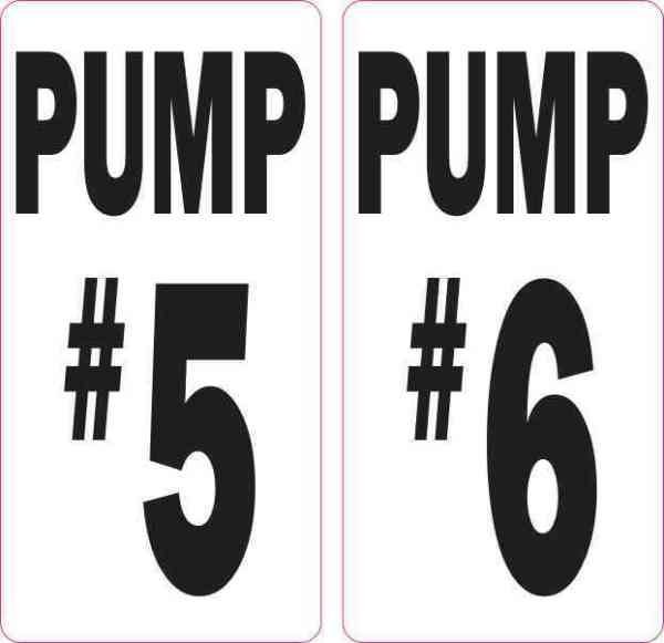 Pump #5 and Pump #6 Stickers