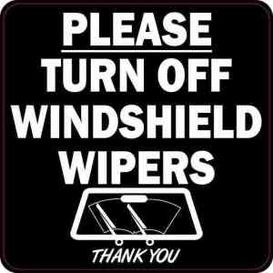 Black Please Turn Off Windshield Wipers Sticker