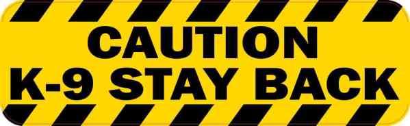 Caution K-9 Stay Back Magnet