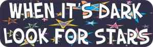 Look for Stars Bumper Sticker