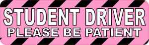 Pink Please Be Patient Student Driver Magnet