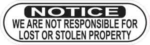 Notice Not Responsible for Lost or Stolen Property Sticker