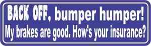 Blue Back Off Bumper Humper Magnet