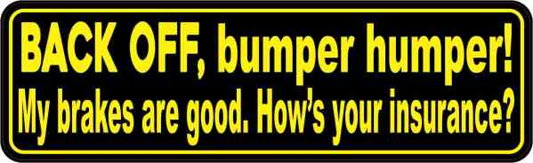 Yellow and Black Back Off Bumper Humper Sticker