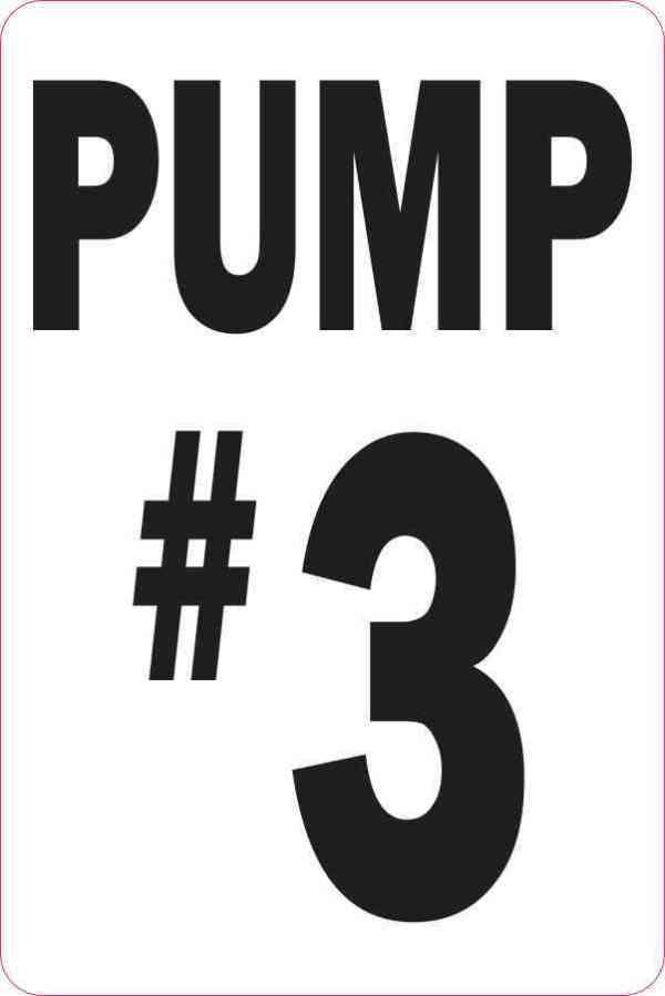 Pump #3 Sticker