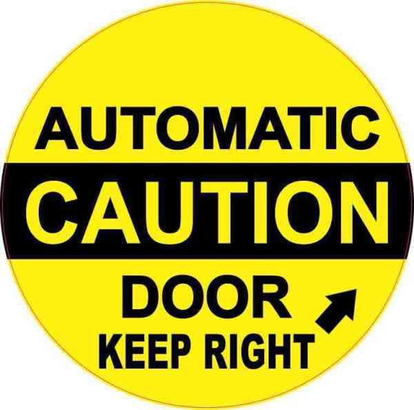Keep Right Caution Automatic Door Sticker