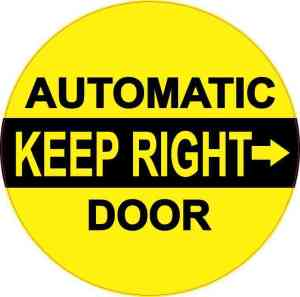Keep Right Automatic Door Sticker