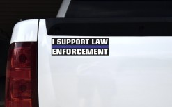 I Support Law Enforcement Bumper Sticker